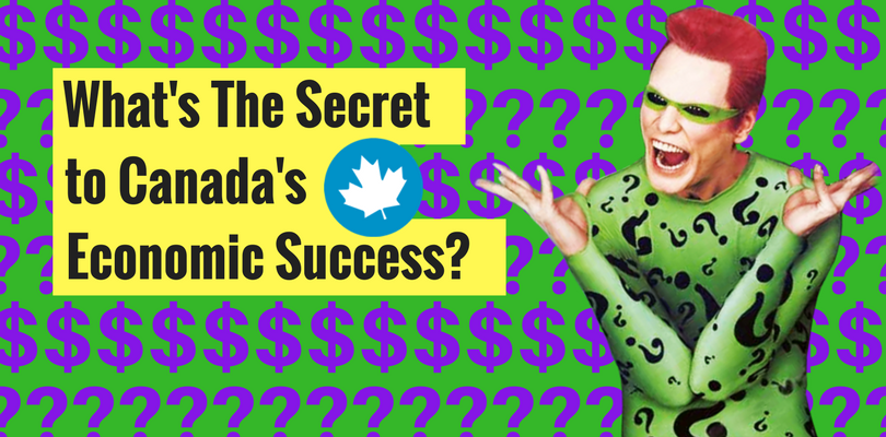 The Secret To Canada's Economic Success